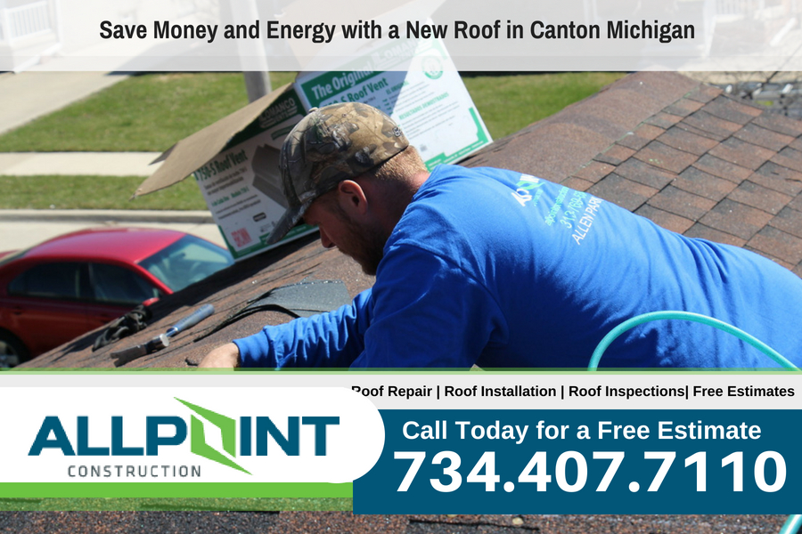 Save Money and Energy with a New Roof in Canton Michigan