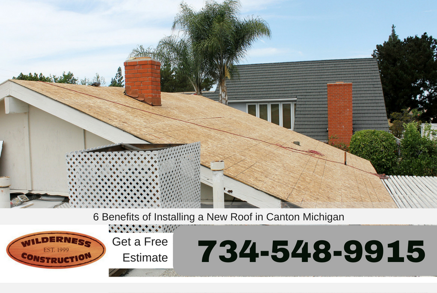 6 Benefits of Installing a New Roof in Canton Michigan