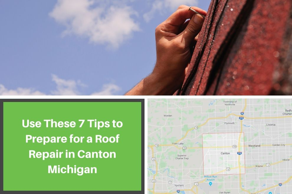 Use These 7 Tips to Prepare for a Roof Repair in Canton Michigan