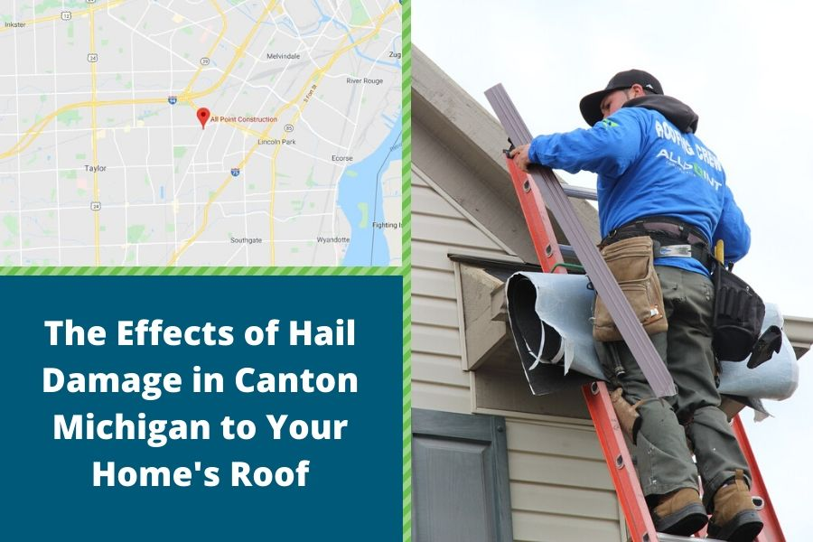 The Effects of Hail Damage in Canton Michigan to Your Home's Roof