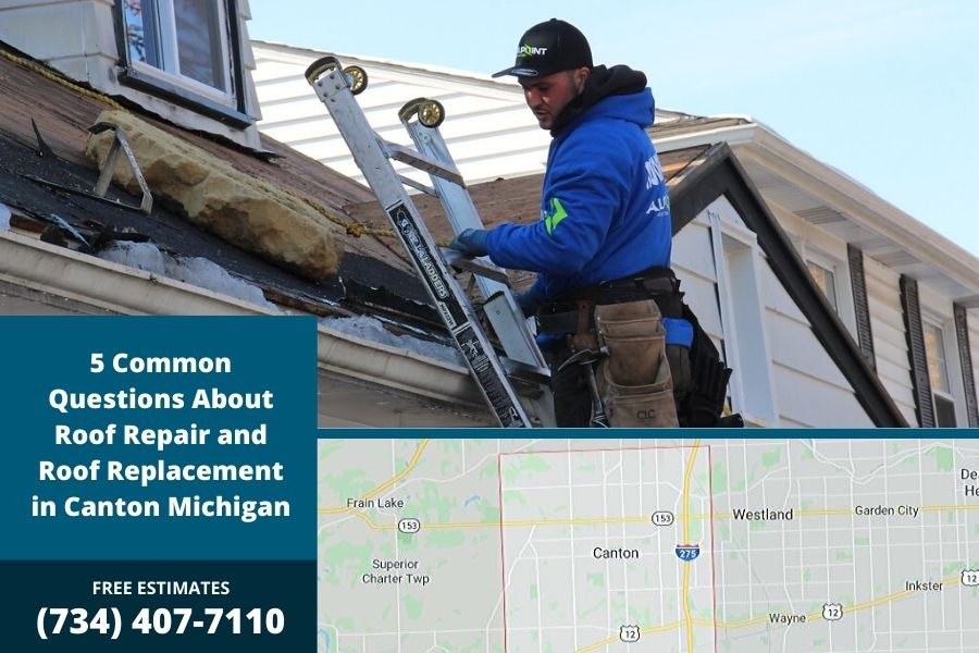 5 Common Questions About Roof Repair and Roof Replacement in Canton Michigan