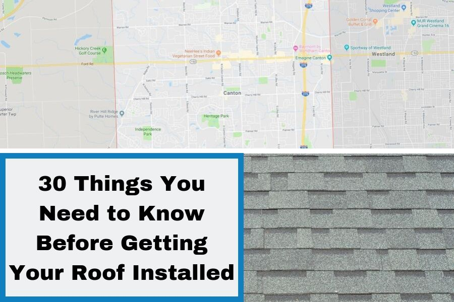 30 Things You Need to Know Before Getting Your Roof Installed
