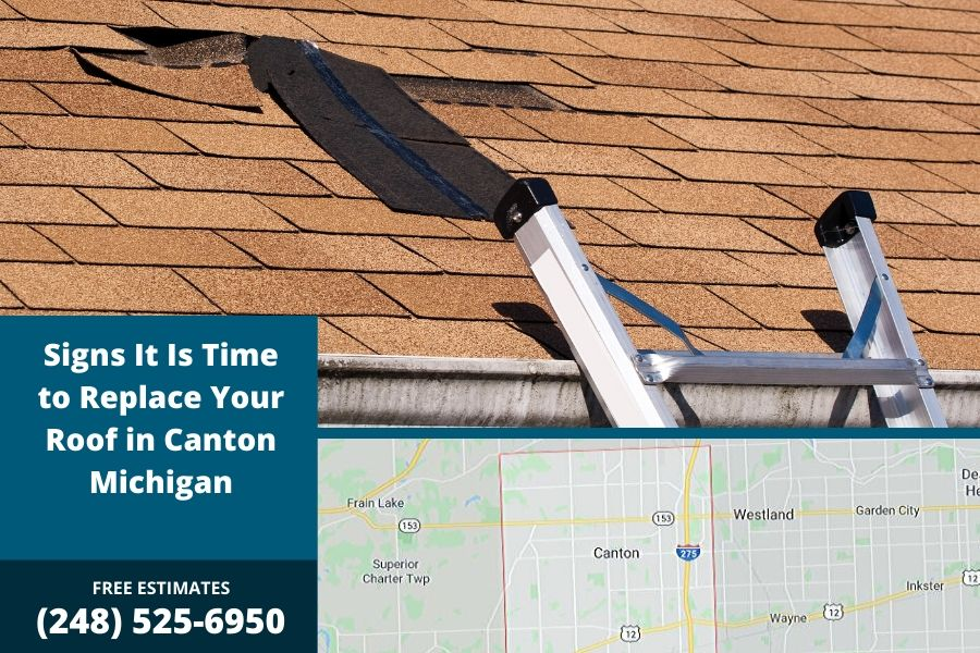 Signs It Is Time to Replace Your Roof in Canton Michigan