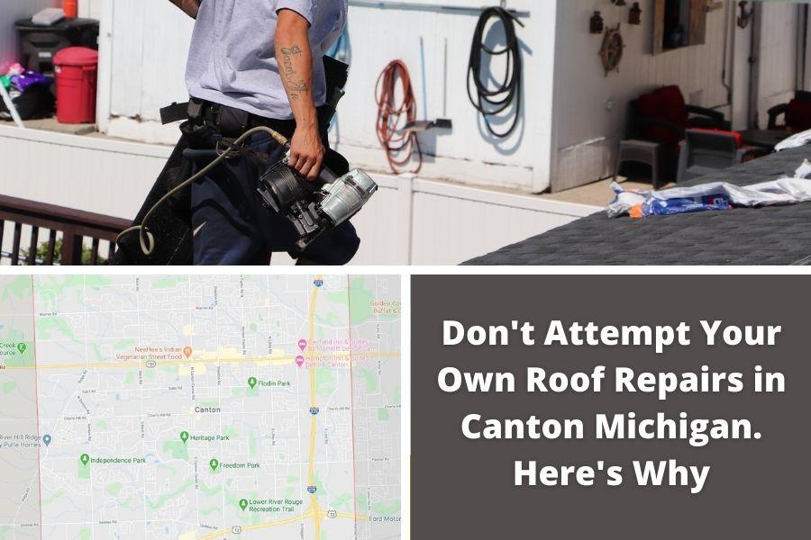 Canton Michigan Roofer